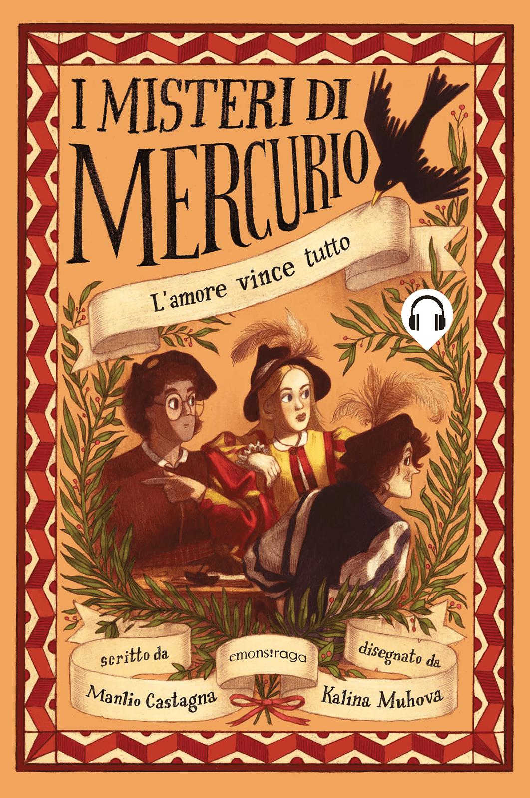 I misteri di Mercurio, L'amore vince tutto